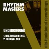 Underground by Rhythm Masters