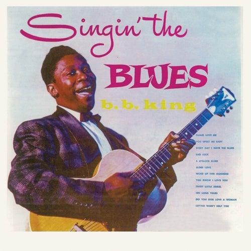 Singin' the Blues (Remastered) von B.B. King