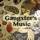 Gangster's Music von Various Artists