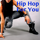 Hip Hop For You von Various Artists