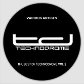 The Best of Technodrome, Vol. 2 by Various Artists