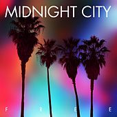 Free by Midnight City
