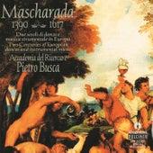 Mascharada: Due Secoli Di Danze E Musica Strumentale In Europa by Accademia Del Ricercare