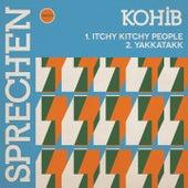Itchy Kitchy People / Yakkatakk by Kohib