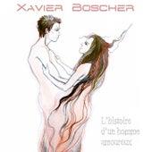 L'histoire d'un homme amoureux by Xavier Boscher