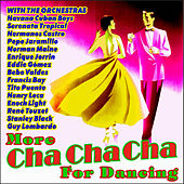More Cha Cha Cha for Dancing by Various Artists