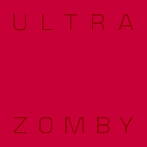 Ultra by Zomby