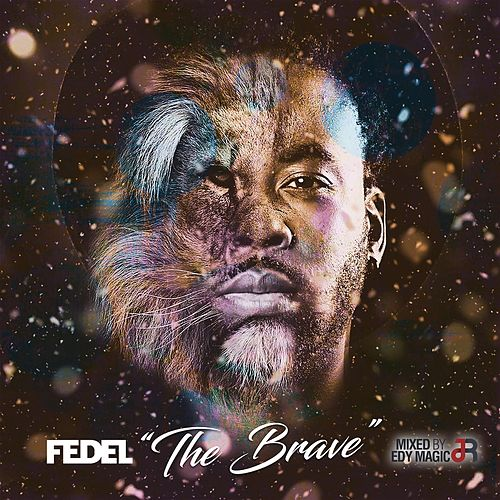 The Brave by Fedel