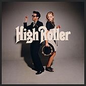 High Roller by Sugar