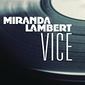 Vice by Miranda Lambert