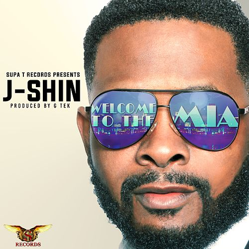 Welcome to the M.I.A. - Single by J-SHIN