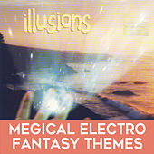 Illusions: Magical Electro Fantasy Themes by Mark Dwane