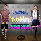Dunnit (feat. Crichy Crichy & Carter Cruise) by Styles