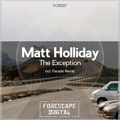 The Exception by Matt Holliday