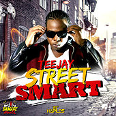 Street Smart - Single by Jay Tee
