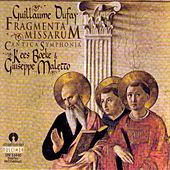 Dufay: Fragmenta Missarum by Guiseppe Maletto