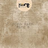 Stop Bath by Marc B