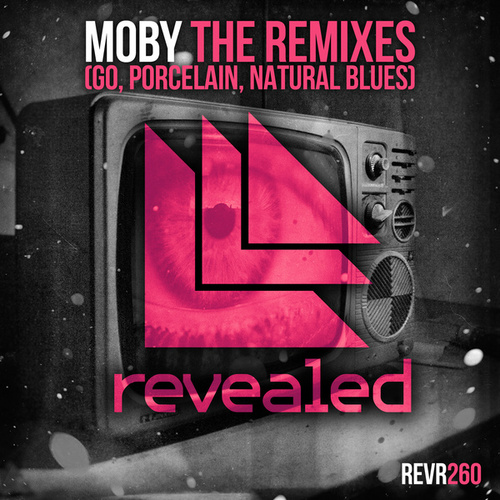 The Remixes (Go, Porcelain, Natural Blues) (Copy) by Moby