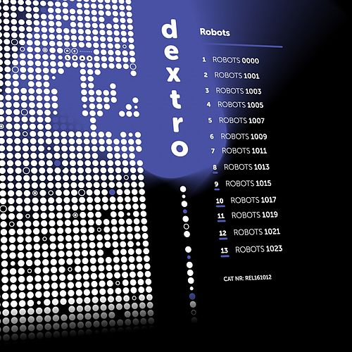 Robots by DJ Dextro
