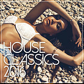 House Classics 2016 by Various Artists