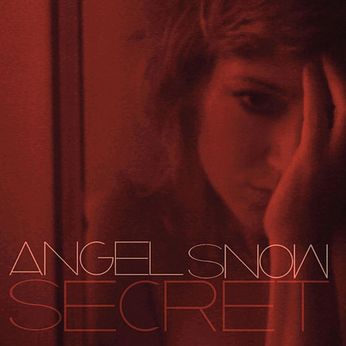Secret by Angel Snow