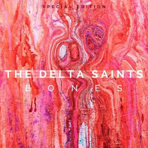 Bones (Special Edition) by The Delta Saints