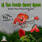 All Time Favorite Nursery Rhymes, Vol. 1 by Peter Pan Pixie Players