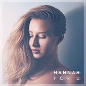 For U by Hannah