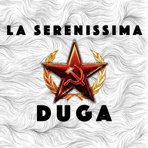 Duga by La Serenissima
