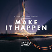 Make It Happen (Nicolas Haelg Remix) by Gareth Emery