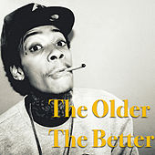 The Older The Better von Various Artists