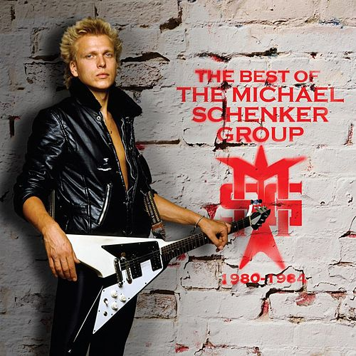 The Best Of The Michael Schenker Group ('80-'84) by Michael Schenker
