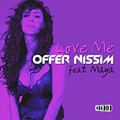 Love Me by Offer Nissim