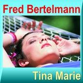 Tina Marie by Fred Bertelmann