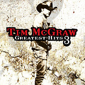 Greatest Hits, Vol. 3 by Tim McGraw