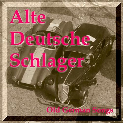 alte deutsche schlager old german songs von various artists napster. Black Bedroom Furniture Sets. Home Design Ideas