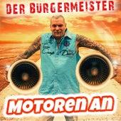 Motoren an by Der Bürgermeister