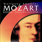 Mozart: Sonatas for Violin and Piano by Ildikó Line