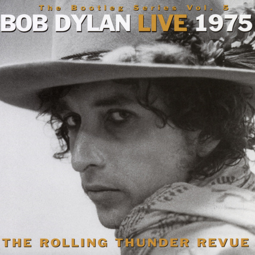 The Bootleg Series Vol. 5 - Bob Dylan Live 1975 by Bob Dylan
