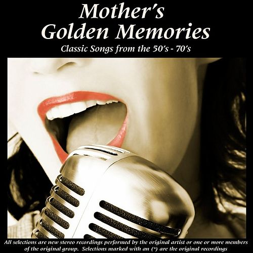 Mother's Golden Memories by Various Artists