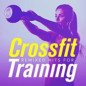 Remixed Hits for Crossfit Training by DJ Cardio