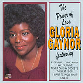 The Power of Love by Gloria Gaynor