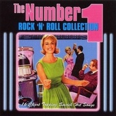 The Number 1 Rock 'n' Roll Collection by Various Artists