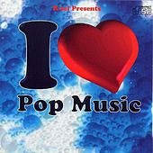 I Love Pop Music by Various Artists