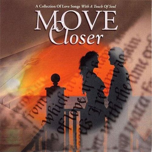 Move Closer by Various Artists