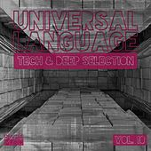 Universal Language - Tech & Deep Selection, Vol. 10 by Various Artists