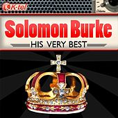 Solomon Burke - His Very Best by Solomon Burke