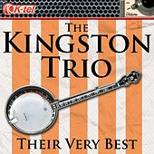 The Kingston Trio - Their Very Best by The Kingston Trio