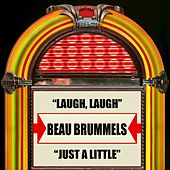 Laugh, Laugh / Just A Little by The Beau Brummels
