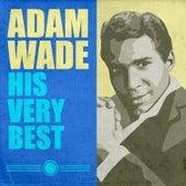 Adam Wade - His Very Best by Adam Wade